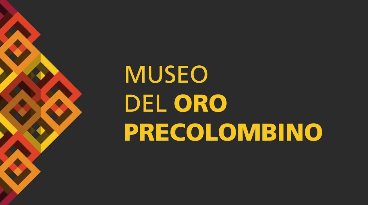 Video Renovación del Nuevo Museo del Oro Precolombino