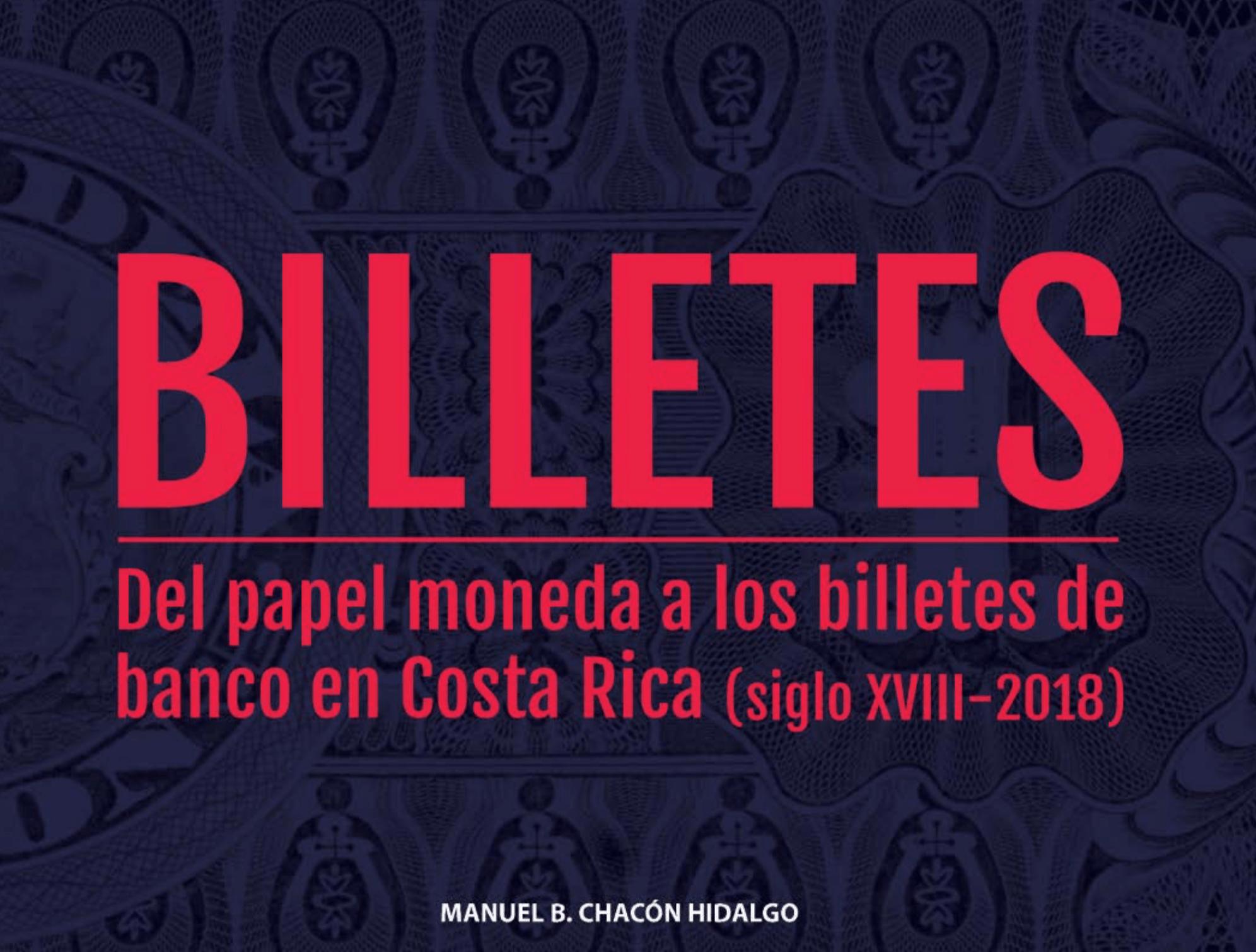 Billetes: del papel moneda a los billetes de banco (Siglo XVIII-2018)
